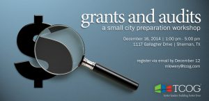 Grants and Audits: A Small City Preparation Workshop