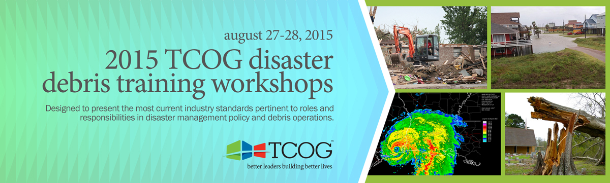 2015 TCOG Disaster Debris Workshops
