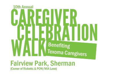 10th Annual Caregiver Celebration Walk - Benefitting Texoma Caregivers