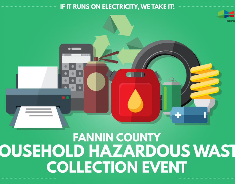 Fannin County Household Hazardous Waste Collection Event