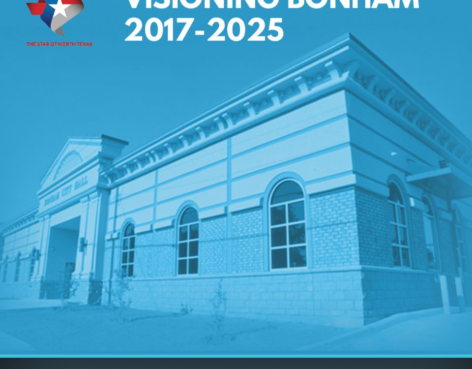 Visioning Bonham, 2017-2025